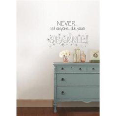 A beautiful and stylish wall quote, great for a dorm wall idea and baack to school decorating Never Dull Your Sparkle Wall Quote - Wall Phrase Decal Kits WallPops