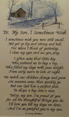 This is for my son and daughter, because I feel this way about my daughter as well as my son