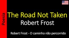 Poesia - Sanderlei Silveira: Robert Frost - The Road Not Taken