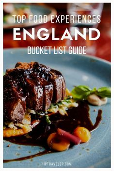 The ultimate guide to eating your way through England. The best British food experiences in the United Kingdom stretching from London to Cornwall to Oxfordshire and beyond. Food travel at its finest. | Blog by HipTraveler #England #Travel