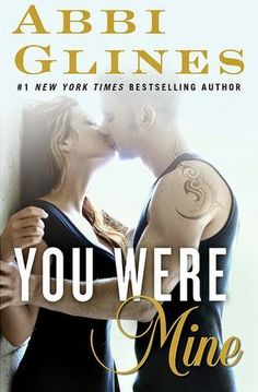 YOU WERE MINE, ABBI GLINES http://bookadictas.blogspot.com/search?updated-max=2014-07-05T19:49:00-04:30