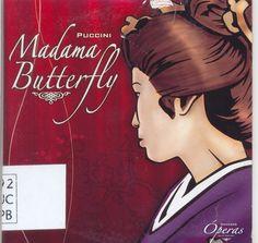 Giacomo Puccini (1858-1924)  Madama Butterfly - Ópera en 2 actos