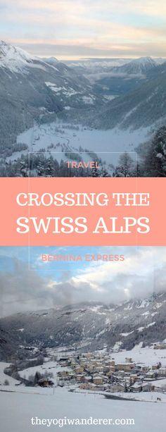 Bernina Express route: crossing the Swiss Alps #Travel #Switzerland
