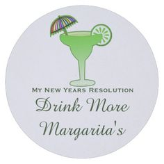 Funny Margarita Cocktail Party New Year Resolution Round Paper Coaster This funny new years resolution cocktail drink design party paper coaster for the margarita lover on your gift list features a margarita glass with an olive and text - my new years resolution - Drink More Margarita ! Have a little fun making and poking fun of all those who make resolutions they will break in 2 days! #newyear #funny #margarita #party