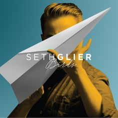 will ✔ out ➡ Seth Glier