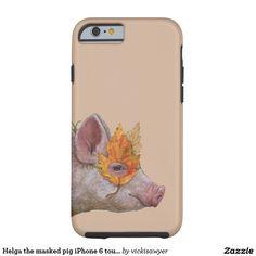 Helga the masked pig iPhone 6 tough case Tough iPhone 6 Case