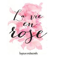 """""""Quand il me prend dans ses bras, il me parle tout bas, je vois la vie en rose"""""""