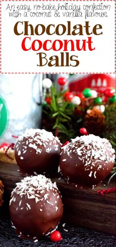 A sweet, moist, coconut and vanilla flavoured center, covered in a chocolate coating, Chocolate Coconut Balls are an eas Holiday Cookies, Holiday Desserts, Holiday Baking, Holiday Recipes, Christmas Recipes, Holiday Bars, Holiday Treats, Coconut Candy, Coconut Balls