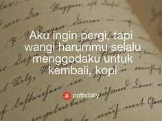 ☕️ Words Quotes, Me Quotes, Sayings, Drinking Quotes, Quotes Indonesia, I Love Coffee, More Than Words, Coffee Quotes, Captions