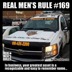 REAL MEN'S RULE ~ In business, your greatest asset is a recognizable and easy to remember name.