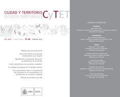 Ciudad y Territorio (CyTET). Nº 186 (Invierno 2015). Extracto de la Revista: http://www.fomento.gob.es/NR/rdonlyres/158047AF-345A-461A-81C2-98D8D88E4F62/134447/Extractorevista_n186.pdf  No catálogo: http://kmelot.biblioteca.udc.es/record=b1189868~S1*gag