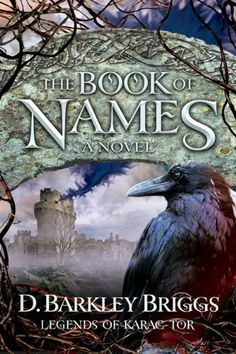 The Book of Names (Legends of Karac Tor) by D. Barkley Briggs, http://www.amazon.com/dp/0899578632/ref=cm_sw_r_pi_dp_2Kynqb1MVF4VA
