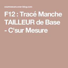 F12 : Tracé Manche TAILLEUR de Base -  C'sur Mesure