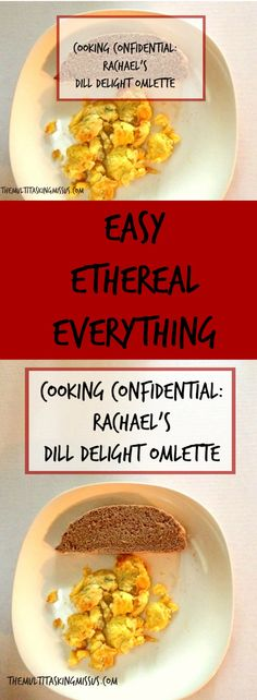 Cooking Confidential: Rachael's Dill Delight Omlette | Are you looking for a way to add some pizzaz to breakfast?  Then try out this omlette!http://www.themultitaskingmissus.com/cooking-confidential-rachaels-dill-delight-omlette/?utm_campaign=coschedule&utm_source=pinterest&utm_medium=The%20Multitasking%20Missus&utm_content=Cooking%20Confidential%3A%20Rachael%27s%20Dill%20Delight%20Omlette