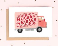 Hugs & Kisses Love Truck Valentine's Day Card