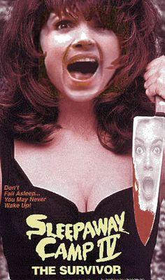 Sleepaway Camp IV: The Survivor (2012) - I adore all the Sleepaway Camp films -they are so cheesy!
