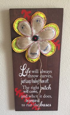 DOUBLE FLOWER Life Will Always Throw Curves, Baseball/Softball Sign Decor, Inspirational Quote, Baseball Softball Flower Yellow Softball - pinned by pin4etsy.com