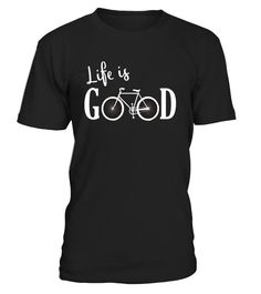 Life is Good Shirt Bicycle Shirt 1 Funny thanksgiving address T-shirt, Best thanksgiving address T-shirt Cycling T Shirts, Bike Shirts, Cycling Gear, Mountain Bike Accessories, Bicycle Accessories, Mountain Biking Quotes, Bike Quotes, Cycle Ride, Bicycle Women