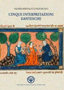Libreria Medievale: Cinque interpretazioni dantesche