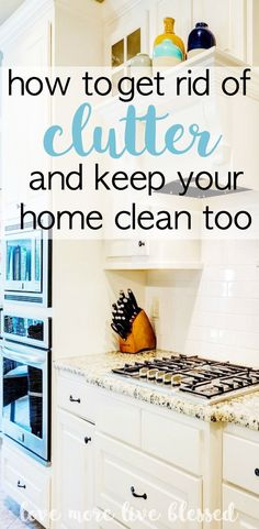 Organizing: Keeping A Clean & Clutter Free Home How to get rid of clutter and keep your home clean. Here's a great action plan to start getting rid of junk in your home.