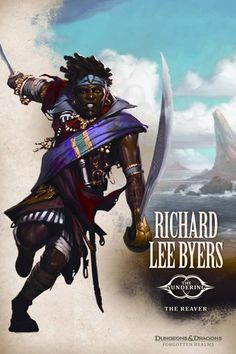 """The Reaver"", by Richard Lee Byers."