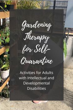 Gardening therapy when the restrictions get to be too much. Diy Crafts For Adults, Activities For Adults, Developmental Disabilities, Special Needs, Disability, Be Perfect, Self, Therapy, How To Get