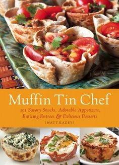 Muffin Tin Chef- meals in a muffin tin!  The best part is- they're the perfect portions!