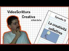 Video Scrittura Creativa - episodio 13