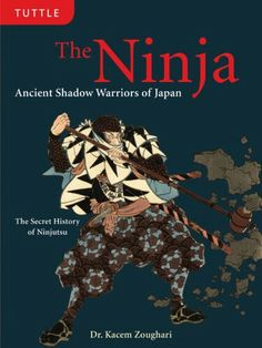 Download ninja and ninjutsu the stealth techniques of the japanese the ninja ancient shadow warriors of japan the secret history of ninjutsu by kacem zoughari ph fandeluxe Choice Image