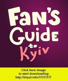 Fan Guide to Kiev Euro 2012, iphone, ipad, ipod touch, itouch, itunes, appstore, torrent, downloads, rapidshare, megaupload, fileserve