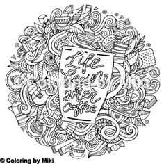 Coffee Quote Coloring Page 376 #coloring #coloringforadults #pattern #模様 #design #ぬりえ #大人の塗り絵 #おとなのぬりえ #art #アート #illustration #coloriage #コロリアージュ #coloringpages #zentangle #ゼンタングル #coffee #café #restaurants #カフェ #コーヒー #lettering #quote #coffeetime #名言