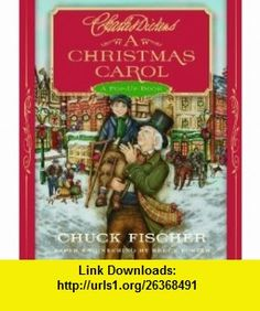 A Christmas Carol A Pop-Up Book Charles Dickens, Chuck Fischer , ISBN-10: 031603973X  ,  , ASIN: B005ZO4TOO , tutorials , pdf , ebook , torrent , downloads , rapidshare , filesonic , hotfile , megaupload , fileserve