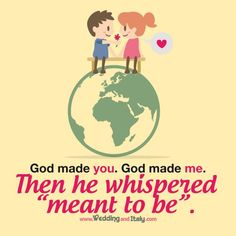 www.weddinganditaly.com God Made Me, Romantic Quotes, Meant To Be, Make It Yourself, Comics, Comic Book, Comic Books, Comic, Comic Strips