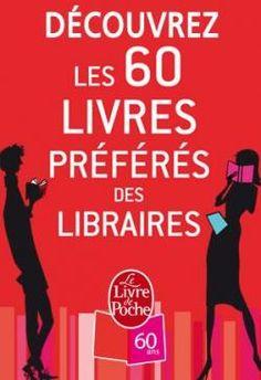 Les libraires nous donnent leurs 60 livres préférés !