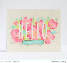 Hi everyone! Today I want to share my card for Mama Elephant  Januari Stampede. I play with gorgeous stamp called Botanical Hello and Favor ...