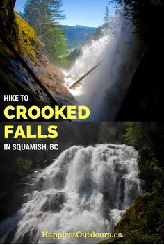 Hike to Crooked Falls in Squamish, British Columbia, Canada. Get off the beaten path with this locals hike. Hike to a secret waterfall near Squamish, BC. A waterfall hike in the Sea to Sky region near Vancouver.