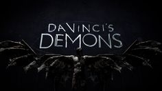 Da Vinci's Demons title sequence. Director: Paul McDonnell Art Direction: Hugo Moss, Tamsin McGee Lead Illustrator: Nathan Mckenna Illustrat...