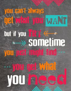 You Can't Always Get What You Want  by Longfellowdesigns on Etsy, $20.00