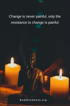 Buddhism Quotes:Change is never painful, only the resistance to change is painful - Welcome to our website, We hope you are satisfied with the content we offer. Buddhist Wisdom, Buddhist Quotes, Spiritual Quotes, Wisdom Quotes, Spiritual Awakening, Quotes Quotes, Inspirational Shayari On Life, Motivational Shayari, Inspirational Prayers