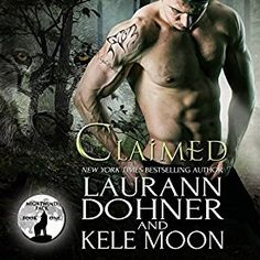 """Another must-listen from my """"Claimed: Nightwind Pack, Book by Kele Moon, narrated by Jessee Foudray. Book Club Books, Book 1, Secluded Cabin, Paranormal Romance, Save Her, S Stories, Bestselling Author, Audio Books, Lust"""