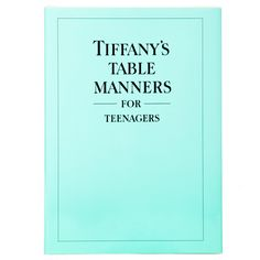 =Tiffany's Table Manners
