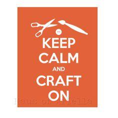 Custom Keep Calm Prints by Haus of Ariella | Hatch.co