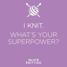 #knitting #superpower