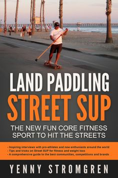 """Hello there! I just made a shop page where I have my book: """"Land Paddling Street Sup - The new fun core fitness sport to hit the streets"""" , for sale for 2 cups of coffee. If you want to improve your core strength and have fun at the same time, this is the book for you!  Regardless what age you are! I started after 40."""