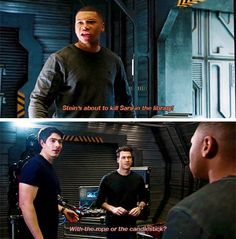 """""""Stein's about to kill Sara in the library!"""" - Jax, Ray and Nate #LegendsOfTomorrow"""