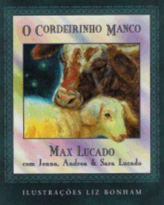 O Cordeirinho Manco (Max Lucado)