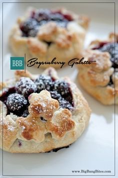 Boysenberry Galette | Big Bang Bites | Individual galettes made with a buttery crust filled with sweetened boysenberries. |