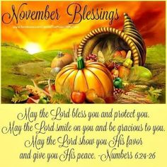 Praying for blessings and God's favor over you this season! Thanksgiving Pictures, Thanksgiving Blessings, Thanksgiving Greetings, Thanksgiving Quotes, Thanksgiving 2020, Christmas Pictures, November Quotes, 26 November, Good Morning Beautiful People