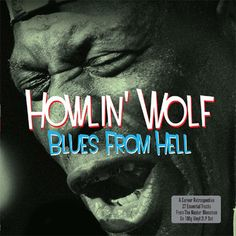 Howlin Wolf Blues From Hell – Knick Knack Records