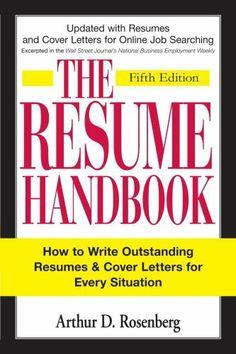 The Resume Handbook by Arthur D Rosenberg, http://www.amazon.ca/dp/B002YX0B6Y/ref=cm_sw_r_pi_dp_zHaKsb10NJ572